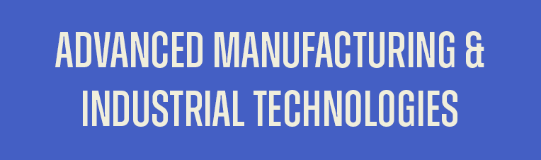 Center for Advanced Manufacturing and Industrial Technologies
